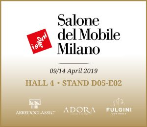Salone del Mobile – Milano | 9-14 April 2019 Save the date